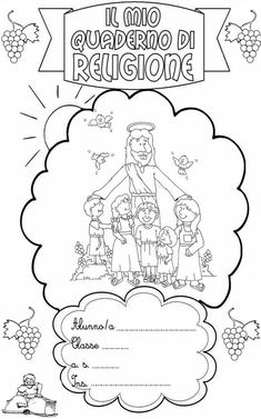 copertina quaderno di religione cattolica classe_prima/seconda Bible Coloring Pages, Coloring Pages For Kids, Catholic Crafts, Emoticon, Sunday School, Communion, Crafts For Kids, Diagram, Education