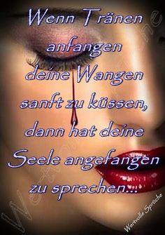 Tränen, die küssen...die Seele,die flüstert....leis den Schmerz