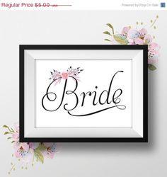 "Printable Wedding Sign ""Bride"" with Pink Floral Bouquet, Elegant Script, 8x10, Instant Download, DIY Wedding Signs"