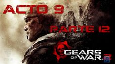 Gears of Wa 2 Parte 12 Gears of War 2 : Walkthrough - Part 11