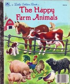 A Little Golden Book, The Happy Farm Animals 1950