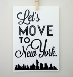Let's Move to New York - New York City Feelings