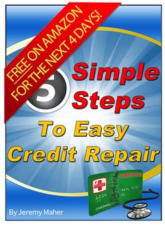 Free Until Saturday 9/15.  Exact Steps to improve your credit.  No fluff!