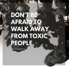 Walking Away, Victim Blaming, Toxic People, Dont Be Afraid, Anti Social, Psychopath, Conspiracy, Audio Books, Quotes
