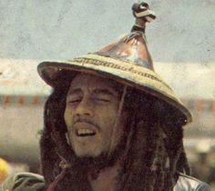 Bob Marley.....looks like he is wearing a hat from the Sotho people (?)