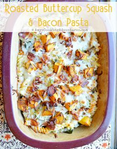 Amy's Cooking Adventures: Roasted Buttercup Squash & Bacon Pasta