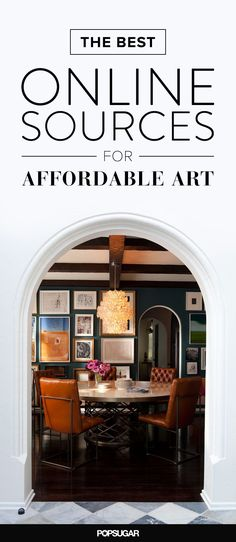 The 10 Best Online Sources For Affordable Art...........  (I know a great place for affordable gallery frames for all those art prints – just one frame that you can use again & again to keep your art fresh!)