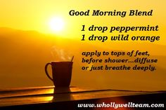 Love my doTERRA essential oils, saves me money on coffee ;) www.whollywellteam.com