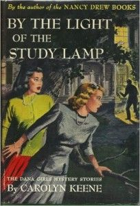 by the light of the study lamp - dana girls 1 - by carolyn keene