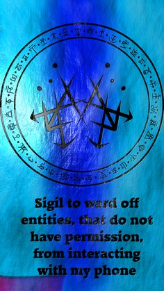 Sigil to ward off entities, that do not have permission, from interacting with my phone Requested by anonymous
