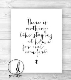 Hey, I found this really awesome Etsy listing at https://www.etsy.com/listing/154041175/jane-austen-quote-home-for-real-comfort