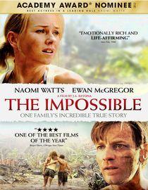 The Impossible - Tracking one family's harrowing experiences, this gripping drama depicts the chaos generated by the massive 2004 tsunami in Southeast Asia.