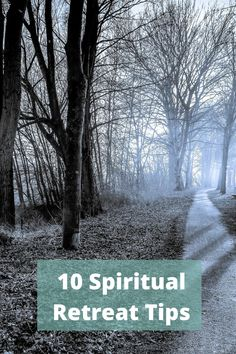 10 Spiritual Retreat Tips