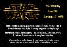 Jedi Training Academy, Family Fun Day, Star Wars Day, Costume Contest, Kids Events, Trivia, Board Games, Shit Happens, Activities