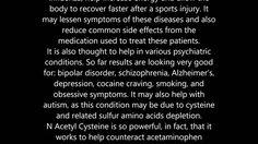 NAC ( N Acetyl Cysteine ) health benefits