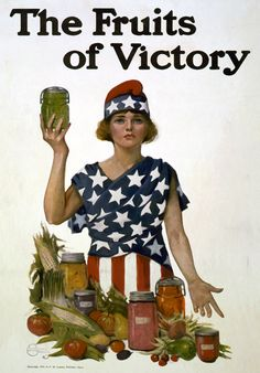 A woman dressed in stars and stripes poses with vegetables and jars of preserved food in this WWI poster by Leonebel Jacobs, c. 1918. The poster was used as part of a campaign to get citizens to write for a free booklet offered by the National War Garden Commission.
