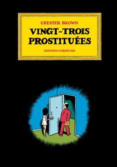 Vingt-trois prostituées • Chester Brown