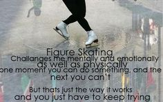 To all figure skaters - you are all truly and inspiration to the world of sports!