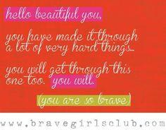 Brave quote www.BraveGirlsClub.com