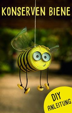 Crafts with tin cans: the canned bee - Upcycling idea for the garden! - Crafts with tin cans: the canned bee – Upcycling idea for the garden! … Crafts with tin cans: the canned bee – Upcycling idea for the garden! Upcycled Crafts, Recycled Art, Upcycled Garden, Recycled Robot, Recycled Materials, Tin Can Art, Tin Can Crafts, Bee Crafts, Yarn Crafts