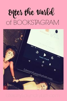 Enter the World of Bookstagram Yeah, it's a thing. Oh boy, is it a thing! Here are a few tips to get you started on Instagram's community of book lovers.