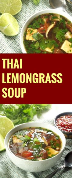 refreshing Thai lemongrass soup is made with a light gingery broth, pan-fried tofu, cherry tomatoes and fresh cilantro. Soup Recipes, Whole Food Recipes, Vegetarian Recipes, Cooking Recipes, Healthy Recipes, Oxtail Recipes, Lemongrass Recipes, Lemongrass Soup Thai, Gastronomia