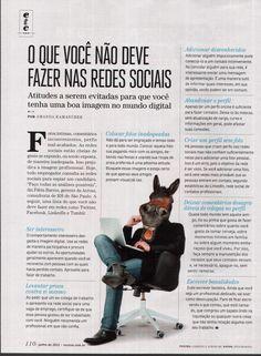 Título: O que você não deve fazer nas redes sociais  Veículo:Você S/A  Data: Junho/2012  Cliente: Across