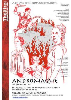 """""""Andromaque"""" de Racine par la Cie '""""Les Neptuniens"""" avec Claire Estelle Murphy,..."""