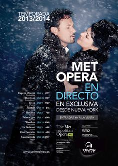 La mejor #Opera desde el MET de Nueva York! En directo y HD! Temporada otoño-invierno 2013/14