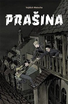 Prašina - Vojtěch Matocha Illustrations, Thriller, Comic Books, Comics, Movie Posters, Fictional Characters, Children, Literature, Comic