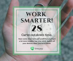 Carve out down time and Work Smarter! Tracking App, Tracking Software, Time Management, Productivity, Insight, Mindfulness, Consciousness, Awareness Ribbons