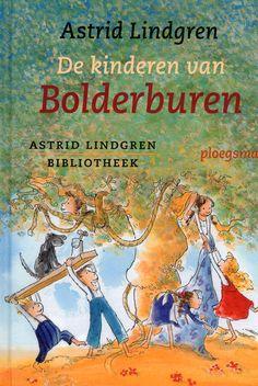 Astrid Lindgren- De kinderen van Bolderburen: dit was mijn favoriete kinderboek!