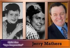 Jerry Mathers..Born: June 2, 1948. . Sioux City, IA