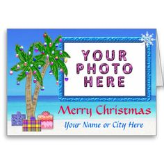 "Tropical Themed Photo Christmas Cards Personalized. ADD YOUR PHOTOS: Click the bule word ""Change"" below temporary picture. Beach Christmas Cards and Gifts. To view ALL of my Original Designs for Beach Christmas Cards, Ornaments and other Tropical Christmas  Cards and Gifts please CLICK HERE: http://www.zazzle.com/littlelindapinda/gifts?cg=196208599071599335&rf=238147997806552929*/    ALL of Little Linda Pinda Designs CLICK HERE: http://www.Zazzle.com/LittleLindaPinda*/"