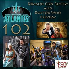 Episode 102 – Dragon Con 2015 Review and Doctor Who Series 9 Preview