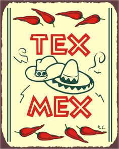 Texas style Mexican food~  Mucho Caliente!