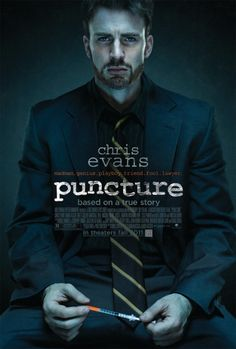 Puncture (2011) - A David and Goliath law drama about a drug-addicted lawyer who takes on a health supply corporation while battling his own personal demons.