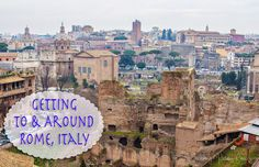 This post will share info about Getting To and Around Rome, Italy. Those who know me know that I did a TON of research for our trip to Rome! We had days in Rome & 3 nights. I wanted to make sure we could get as much in as possible since I don't plan [. Rome Travel, Italy Travel, Travel Information, Rome Italy, Cheap Travel, Places To Visit, Germany, Europe, Military