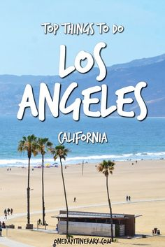 Los Angeles Top Things To Do