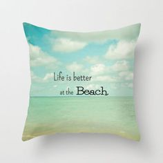 Life is Better at the Beach Throw Pillow by Olivia Joy StClaire   Society6