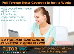 Full Toronto notes coverage in just 15 weeks and make yourself exam ready in just 4 months. Join us today for our online course and secure you time. EASY INSTALLMENT PLAN IS AVAILABLE OR PAY IN FULL TO GET 20% DISCOUNT Inbox us for details Contact us @ prepformccee@gmail.com Paid In Full, Us Online, How To Get, How To Plan, 4 Months, Online Courses, Toronto, Join, Notes