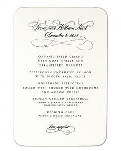Formal Menu Card    This classic design with calligraphy accents would be perfect at a traditional ballroom affair.