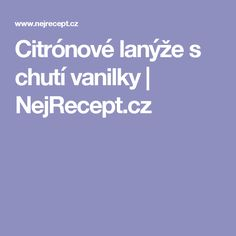 Citrónové lanýže s chutí vanilky   NejRecept.cz