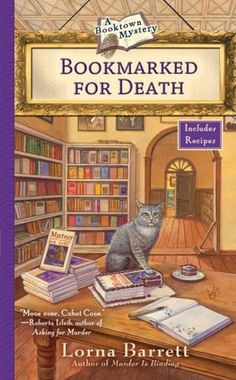 """Bookmarked For Death.  The setting is a bit different, a town dedicated to bookstores and booksellers.  Otherwise a typical """"cosy"""" with recipes as a plus.  I like the series."""