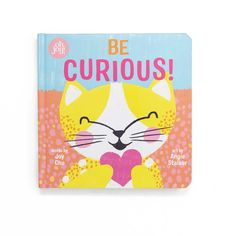 Be Curious! (An Oh Joy! Story) by Joy Cho - PRE-ORDER