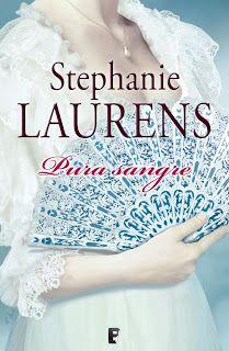 ESTIU-2014. Stephanie Laurens. Pura sangre. BUTXACA http://elmeuargus.biblioteques.gencat.cat/record=b1845188~S43*cat http://www.edicionesb.com/catalogo/autor/stephanie-laurens/77/libro/pura-sangre_1641.html