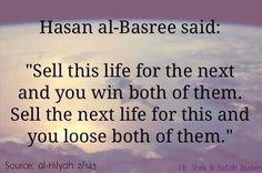Hassan Al-Basri -Surely Allah alone is enough for us,always choose Akhirah over Dunya