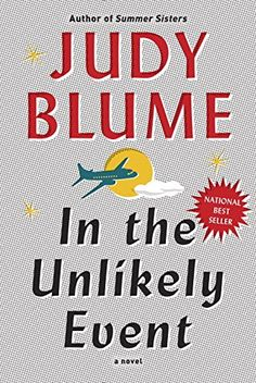 In+the+Unlikely+Event+by+Judy+Blume+http://www.amazon.com/dp/1101875046/ref=cm_sw_r_pi_dp_TZwlwb1E11T84