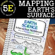 Mapping Earth's Surface: Earth Science Interactive Notebook. Nitty Gritty Science