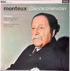 Monteux Conducts The London Symphony, Debussy – Prélude À L'Après Midi D'Un Faune / Nocturnes, Ravel - Pavane Pour Une Infante Défunte / Rapsodie Espagnole